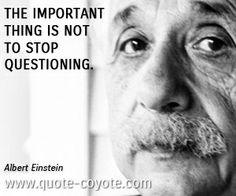 """Einsten dit """"ne pas arrêter de se questionner"""""""