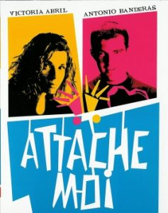 Affiche du film attache-moi - Gestalt-thérapie Paris 15